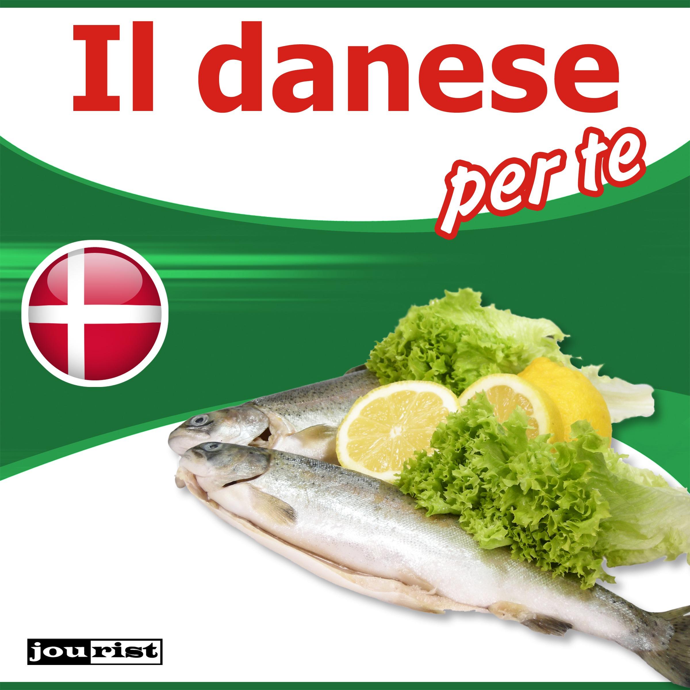 Il danese per te