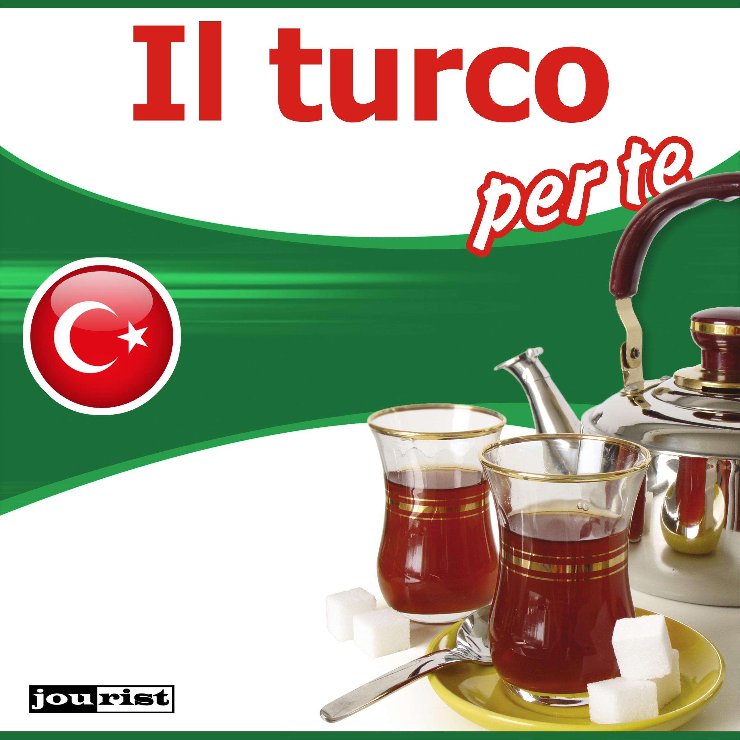 Il turco per te