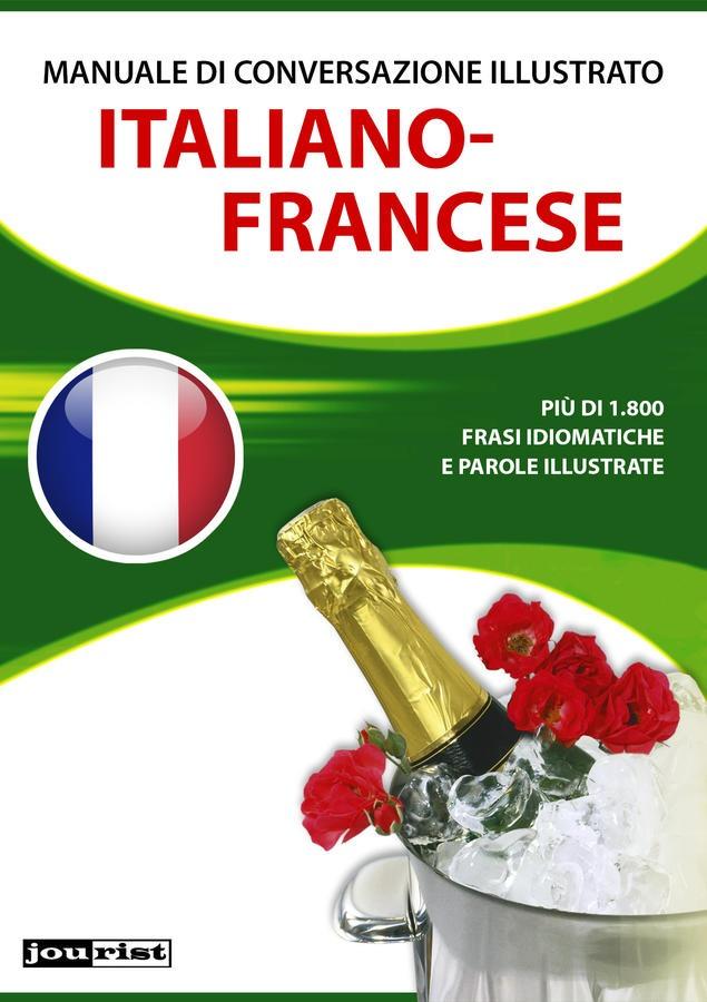 Manuale di conversazione illustrato Italiano-Francese