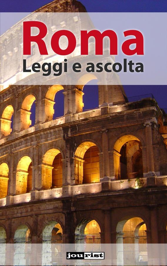 Roma. Leggi e ascolta